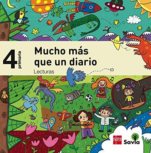 Lecturas: Mucho más que un diario. 4 Primaria. Savia - 9788467579123 por Patricia García-Rojo Cantón