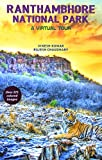 Ranthambhore National Park (RNP), one of the most preferred destinations of wildlife seeking tourists, is renowned for its Tigers. This book would be useful to visitors to RNP, as it provides a quick visual overview of the Park along with some descri...