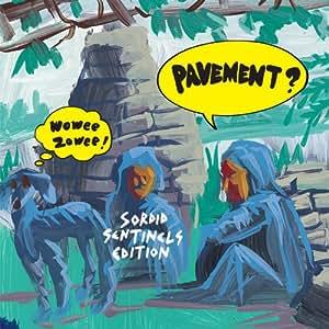Wowee Zowee:Sordid Sentinels