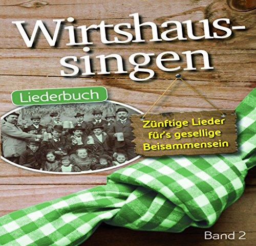 Preisvergleich Produktbild Wirtshaussingen - Liederbuch 2