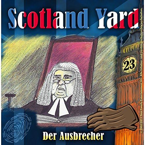 Der Ausbrecher: Scotland Yard 23