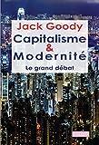Capitalisme et modernité. Le grand débat