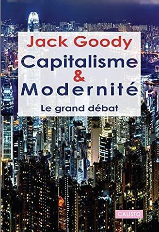 Capitalisme et modernité. Le grand