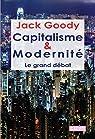 Capitalisme et modernité. Le grand débat par Goody