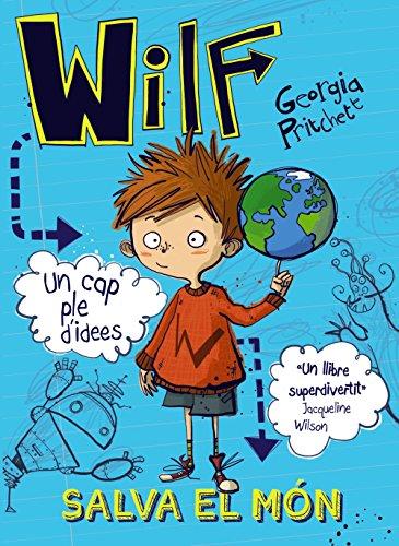 Wilf salva el món (Llibres Infantils I Juvenils - Diversos)