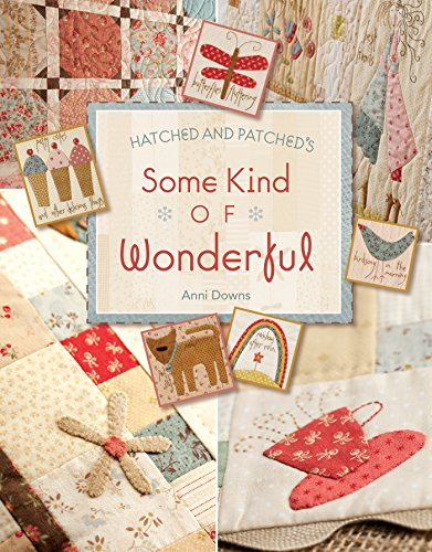 Hatched and Patched's Some Kind of Wonderful (English Edition) Down Quilt Shop