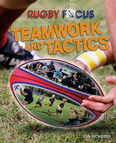 Teamwork & Tactics (Rugby Focus)