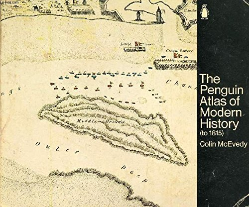 The Penguin Atlas of Modern History (to 1815) por Colin McEvedy