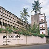 Golconde: The Introduction of Modernism in India