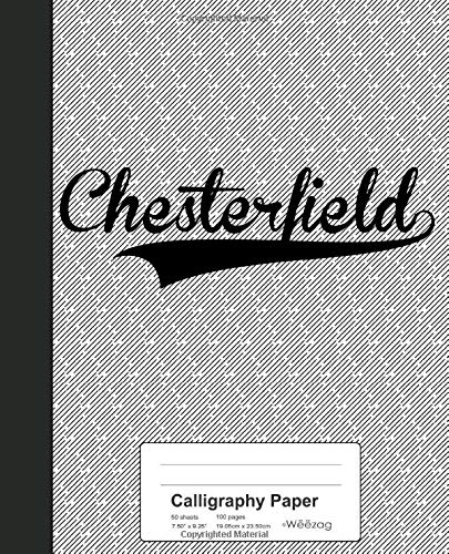 Calligraphy Paper: CHESTERFIELD Notebook (Weezag Calligraphy Paper Notebook, Band 2589)
