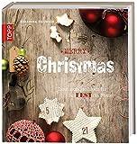 Merry Christmas: Traumschöne Ideen für das Fest der Feste