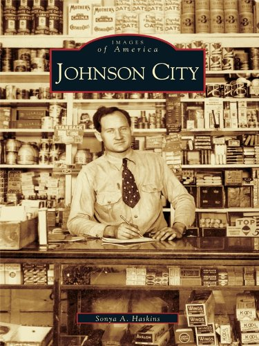 Johnson City (Images of America) (English Edition)