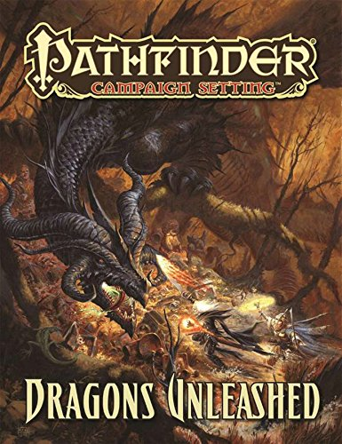 Pathfinder Campaign Setting: Dragons Unleashed por Savannah Broadway