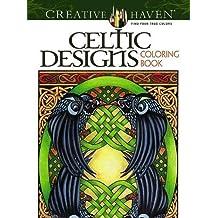 Creative Haven Celtic Designs Coloring Book (Creative Haven Coloring Books)