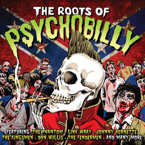 The Roots Of Psychobilly