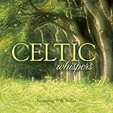 Songtexte von Will Millar - Celtic Whispers