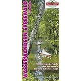 Wasserwanderkarte Spreewald: Wasserwanderkarte vom Spreewald bis zum Schwielochsee