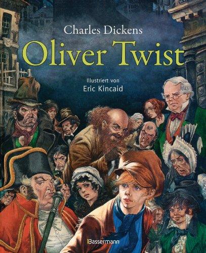Oliver Twist (Klassiker der Kinderliteratur 11)