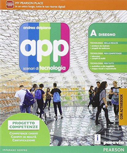 App. Scenari di tecnologia. Ediz. plus. Per la Scuola media. Con e-book. Con espansione online
