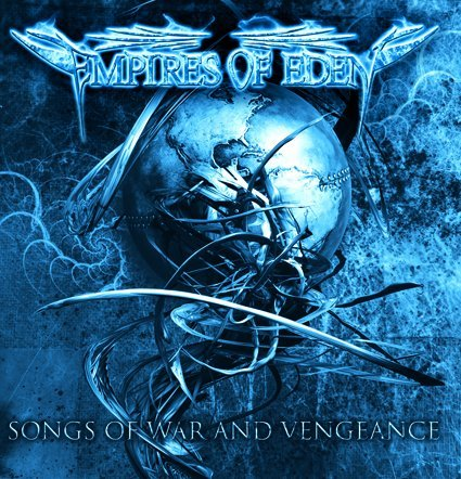 EMPIRES OF EDEN-SONGS OF WAR AND VENGEANCE By Empires Of Eden (0001-01-01)