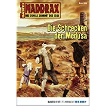 Maddrax - Folge 252: Die Schrecken der Medusa