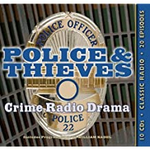 Police & Thieves (Old Time Radio) by Original Radio Broadcasts (2011-12-02)