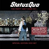 Status Quo: The Party Ain't Over Yet (Expanded+Bonustracks) (Audio CD)