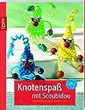 Knotenspaß mit Scoubidou: vielseitig und bunt durch's Jahr (kreativ.kompakt.kids)