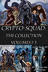 Crypto-Squad:  The Collection (Vol 1-3)