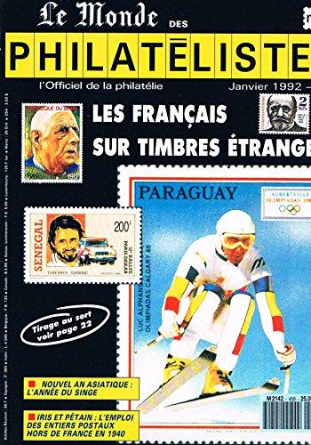 Le Monde Des Philatélistes N°459 jan 1992: Les francais sur timbres étrangers