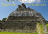Maya-Ruinen von Xunantunich, Belize (Tischkalender 2018 DIN A5 quer): Ein beeindruckender Gang durch die Maya-Tempelstätte von Xunantunich in Belize ... [Apr 01, 2017] Bierlein, Hans-Peter - Hans-Peter Bierlein