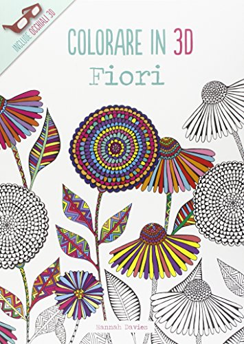 Fiori. Colorare in 3D. Con gadget