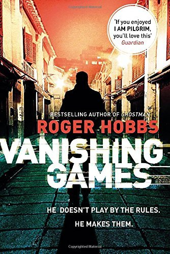 Vanishing Games by Roger Hobbs (2016-03-10)