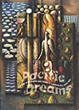 Pacific Dreams: Currents of Surrealism and Fantasy in California Art, 1934-1957 by UCLA at the Armand Hammer Museum of Art and Cultural Center (1-Dec-1995) Paperback
