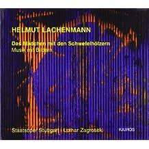 Lachenmann: Das M?dchen Mit Den Schwefelh?lzern by Salome Kammer (2002-09-24)