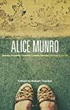 Alice Munro: 'Hateship, Friendship, Courtship, Loveship, Marriage', 'Runaway', 'Dear Life' (Bloomsbury Studies in Contemporary North American Fiction)