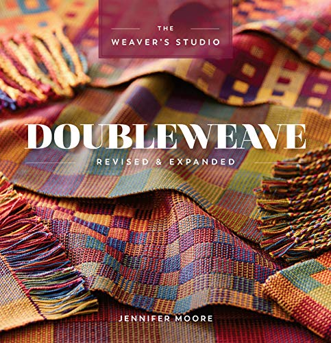 Doubleweave Revised & Expanded (Weaver's Studio)