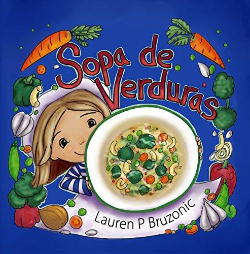 Sopa de Verduras (ABC en español nº 2) por Lauren Bruzonic