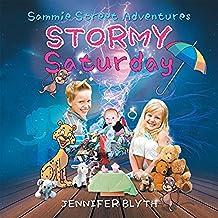 Sammie Street Adventures: Stormy Saturday (English Edition)