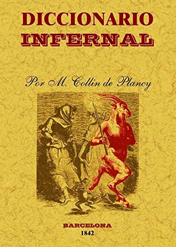 Diccionario infernal por Jacques Albin Simon Collin De Plancy