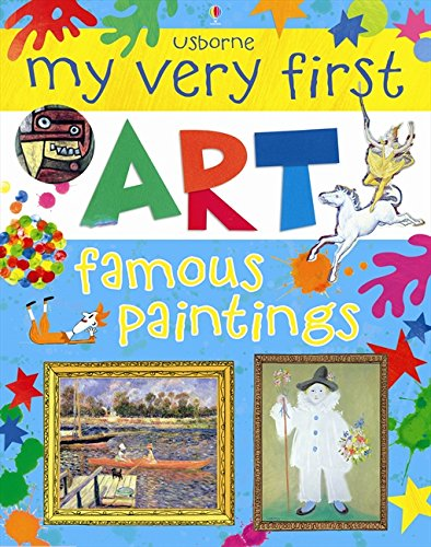 My very first art. Famous paintings. Ediz. illustrata (Art Books) por Rosie Dickins