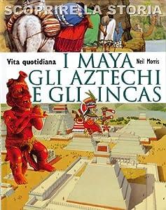 I 10 migliori libri sugli Aztechi