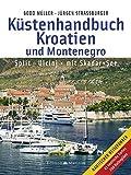 Küstenhandbuch Kroatien und Montenegro: Split – Ulcinj  mit Skadar-See