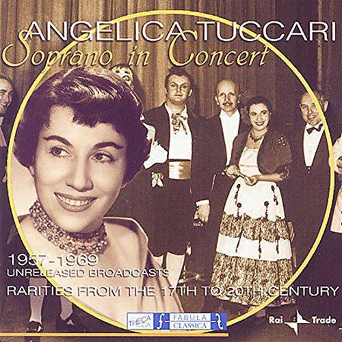 Angelica Tuccari: Soprano In Concert