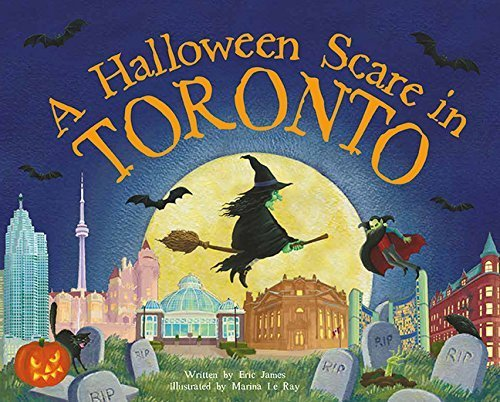 A Halloween Scare in Toronto (A Halloween Scare: Prepare If You Dare) by Eric James (2015-08-01)