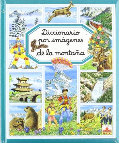 Diccionario Por Imágenes De La Montaña (Diccionario Por Imagenes/ Picture Dictionary) por Vv.Aa.