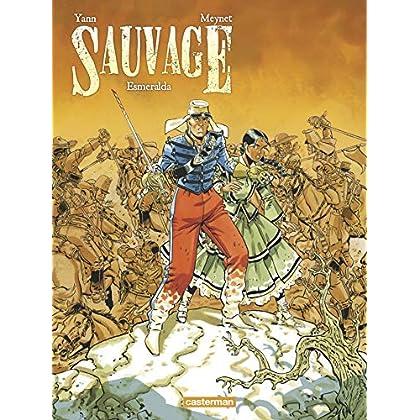 Sauvage, Tome 4 : Esmeralda