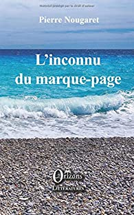 L'inconnu du marque-page par Pierre Nougaret
