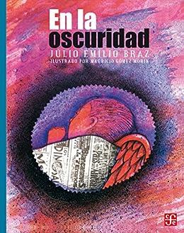 En la oscuridad (Libros Para Nios) eBook: Júlio Emílio Braz ...