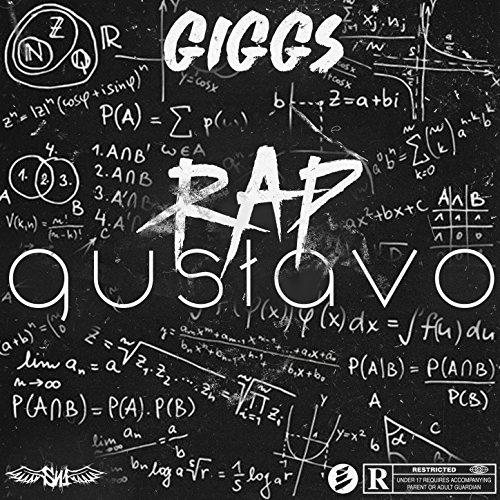Rap Gustavo [Explicit]